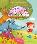 Charles Perrault et Jacob Grimm - Le Petit Chaperon rouge. 1 CD audio