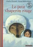 Charles Perrault - Le petit chaperon rouge. 1 CD audio