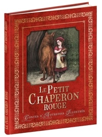 Charles Perrault - Le petit Chaperon rouge.