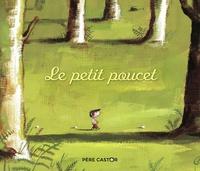 Charles Perrault et Ronan Badel - Le Petit Poucet.