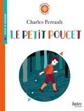 Charles Perrault - Le petit Poucet - Texte intégral et dossier (Cycle 3).
