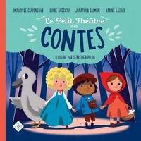 Charles Perrault et Hans Christian Andersen - Le petit théâtre des contes - Boucle d'Or - Le Vilain Petit Canard - Le Petit Chaperon rouge - Le Petit Poucet.