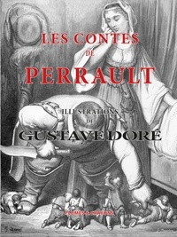 Charles Perrault et Gustave Doré - Les contes de Perrault.