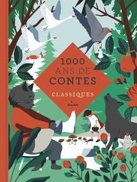 Mille ans de contes classiques.