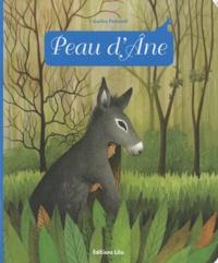 Charles Perrault - Peau d'Ane.