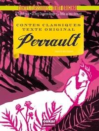 Charles Perrault - Perrault - Le Petit Poucet ; Le Petit Chaperon Rouge ; La Belle au bois dormant.