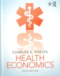 Charles Phelps - Health Economics.