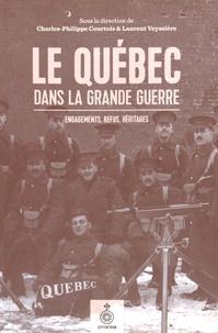 Le Québec dans la Grande Guerre - Engagements, refus, héritages.pdf