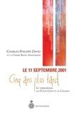 Charles-Philippe David - 11 septembre 2001, 5 ans plus tard - Le terrorisme, les Etats-Unis et le Canada.