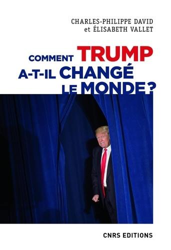 Comment Trump a-t-il changé le monde ?. Le recul des relations internationales
