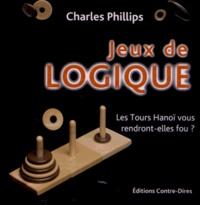 Charles Phillips - Jeux de logique.