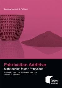 Deedr.fr Fabrication additive - Mobiliser les forces françaises Image