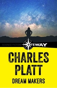 Charles Platt - Dream Makers.