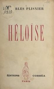 Charles Plisnier - Héloïse.