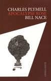 Charles Plymell et Bill Nace - Apocalypse Rose. 1 CD audio