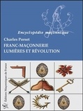 Charles Porset - Franc-maçonnerie - Lumières et révolution.