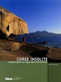 Charles Pujos - Corse insolite - Les plus belles randonnées.