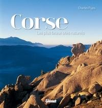 Charles Pujos - Corse - Les plus beaux sites naturels.