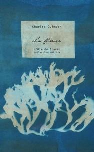 Charles Quimper - La fleuve.