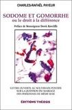 Charles-Rafaël Payeur - Sodome et Gomorrhe ou le droit à la différence.