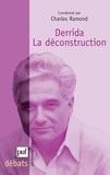 Charles Ramond - Derrida : la déconstruction.