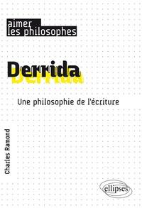 Derrida - Une philosophie de lécriture.pdf