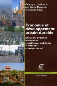 Charles Raux et Bruno Duplessis - Economie et développement urbain durable - Emissions urbaines : inventaires et politiques publiques & transport et usage du sol.