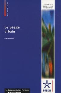 Charles Raux - Le péage urbain.
