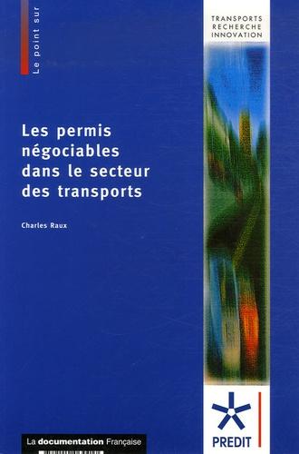 Charles Raux - Les permis négociables dans le secteur des transports.
