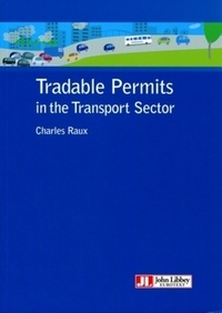 Charles Raux - Tradable Permits in the Transport Sector.