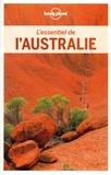 Charles Rawlings-Way et Brett Atkinson - L'essentiel de l'Australie. 1 Plan détachable