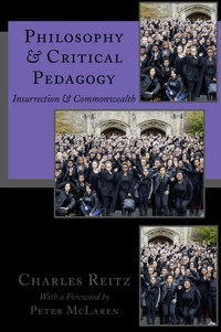 Charles Reitz - Philosophy and Critical Pedagogy - Insurrection and Commonwealth.