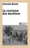 Charles Renel - La coutume des Ancêtres.