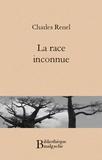 Charles Renel - La race inconnue.