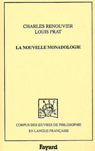 Charles Renouvier et Louis Prat - La nouvelle monadologie.