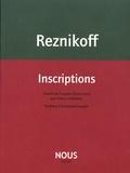 Charles Reznikoff - Inscriptions - Précédé de Cà et là.