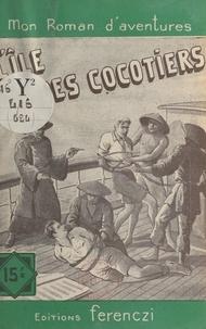 Charles Richebourg - L'île des cocotiers.