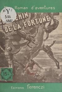 Charles Richebourg - Le chemin de la fortune.