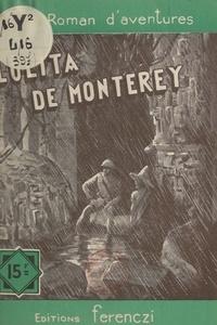 Charles Richebourg - Lolita de Monterey.