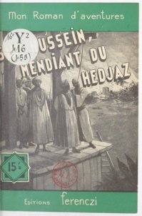 Charles Richebourg - Sidi Husseïn, mendiant du Hedjaz.