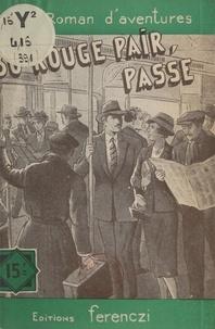 Charles Richebourg - Trente, rouge, pair, passe.