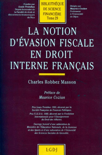 Charles Robbez-Masson - La Notion d'évasion fiscale en droit interne français.