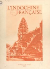 Charles Robequain et Pierre Pasquier - L'Indochine française.