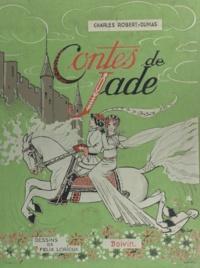 Charles Robert-Dumas et Félix Lorioux - Contes de jade de ma mère-grand.