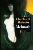 Charles Robert Maturin - Melmoth - L'homme errant.