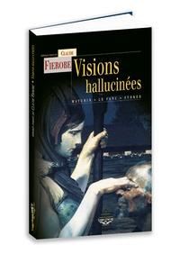Charles Robert Maturin et Joseph Sheridan Le Fanu - Visions hallucinées.