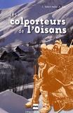 Charles Robert-Muller et André Allix - Les Colporteurs de l'Oisans.