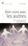Charles Rojzman - Bien vivre avec les autres - Une nouvelle approche : la thérapie sociale.