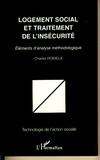 Charles Romieux - Logement social et traitement de l'insécurité - Eléments d'analyse méthodologique.