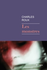 Charles Roux - Les Monstres.